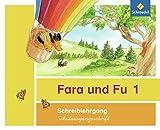 Fara und Fu - Ausgabe 2013: Schreiblehrgang SAS