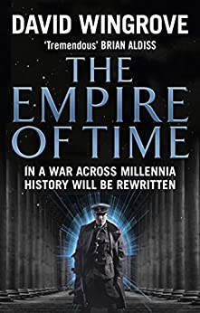 The Empire of Time: Roads to Moscow: Book One par [Wingrove, David]