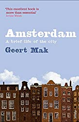 Amsterdam: A brief life of the city-