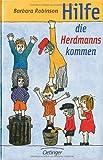 Buchinformationen und Rezensionen zu Hilfe, die Herdmanns kommen von Barbara Robinson