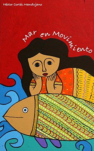 Mar en movimiento (Spanish Edition)