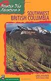 Mountain Bike Adventures in Southwest British Columbia / Greg Maurer with Tomas Vrba: 50 Rides