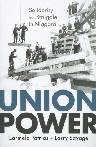 Union Power (Working Canadians: Books from the CCLH) by Carmela Patrias (2012-05-01)