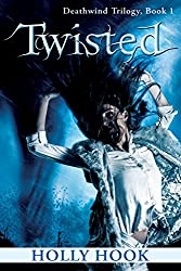 Twisted (#1 Deathwind Trilogy)