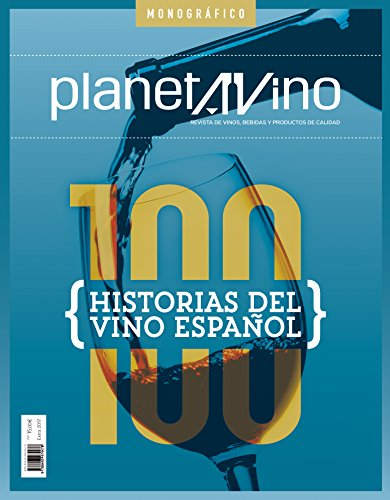 100 HISTORIAS DEL VINO por Luis García Torrens, Mª Jesús Hernández, Mª Pilar Molestina, Mara Sánchez y Andrés Proensa Pilar Calleja