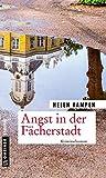 'Angst in der Fächerstadt: Kriminalroman...' von 'Helen Kampen'
