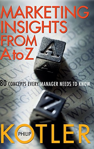 Marketing A to Z: 80 Concepts Every Manager Needs to Know