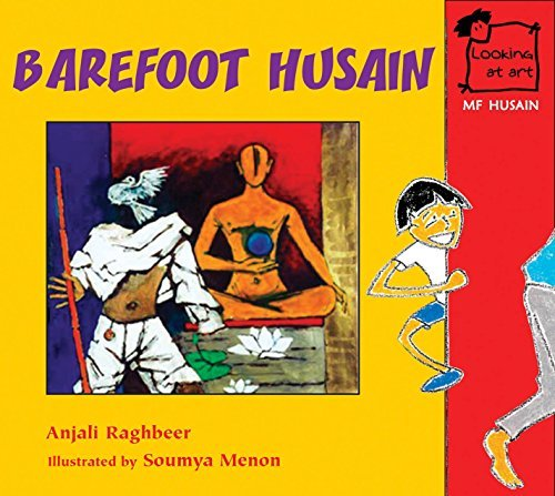 M.F. Husain: Barefoot Husain (Looking at Art) by Anjali Raghbeer (2010-08-06)