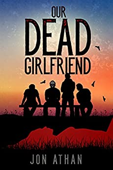 Our Dead Girlfriend by [Athan, Jon]