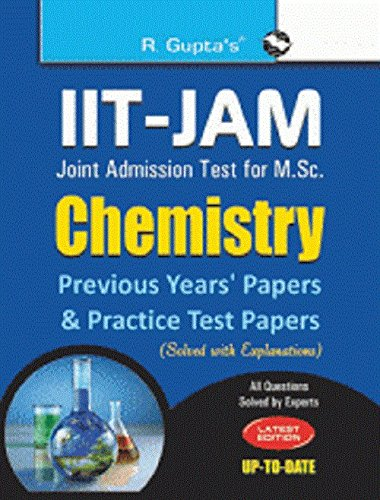IIT-JAM: M.Sc. (Chemistry) Previous Papers & Practice Test Papers (Solved): M.Sc. (Chemistry) Previous Papers and Practice Test Papers (Solved)