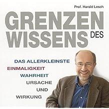 Grenzen des Wissens (1 Audio-CD) Länge: ca. 58 Min.