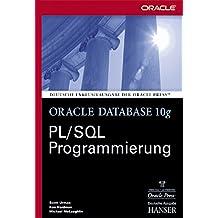 Oracle Database 10g PL/SQL Programmierung