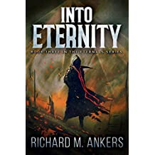 Into Eternity (The Eternals Book 3)