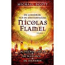 De geheimen van de onsterfelijke Nicolas Flamel
