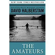 The Amateurs: The Story of Four Young Men and Their Quest for an Olympic Gold Medal (English Edition)
