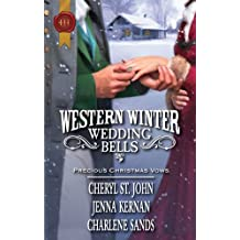 Western Winter Wedding Bells: Christmas in Red Willow\The Sheriff's Housekeeper Bride\Wearing the Rancher's Ring by Cheryl St.John (2010-10-01)