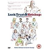 Luck, Trust & Ketchup