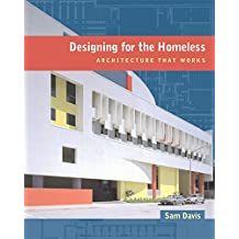 Designing for the Homeless – Architecture That Works