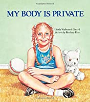 My Body is Private: Child Sexual Abuse (Albert Whitman Prairie Books (Paperback))