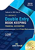 T.S. Grewal's Double Entry Book Keeping (Financial Accounting): Textbook for CBSE Class 11