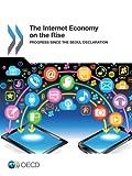 The Internet Economy on the Rise: Progress since the Seoul Declaration