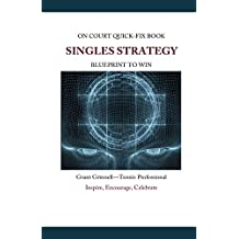 Singles Strategy - Quick-Fix Book: High Percentage Tennis (English Edition)
