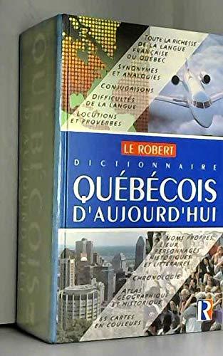 Dictionnaire quebecois d'aujourd'hui/langue française, histoire, geographie, culture generale