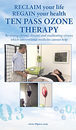 Ten Pass Ozone Therapy: When Conventional Medicine Fails