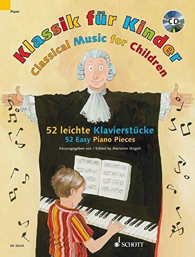 klassik-fur-kinder-52-leichte-klavierstucke-klavier-ausgabe-mit-cd-52-easy-piano-pieces