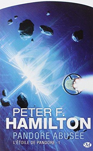 L'Étoile de Pandore, Tome 1: Pandore abusée par Peter F. Hamilton