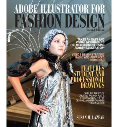 By Lazear, Susan ( Author ) [ Adobe Illustrator for Fashion Design (Revised) By Dec-2011 Paperback par Susan Lazear