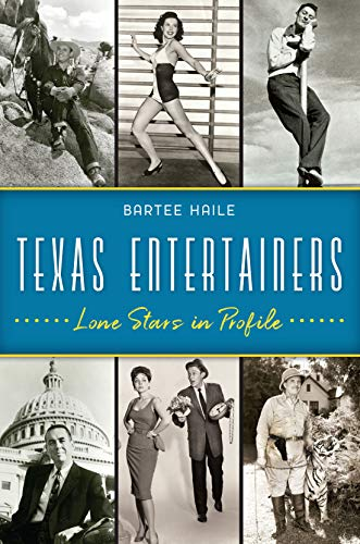 Texas Entertainers: Lone Stars in Profile (English Edition)