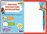 Additions, Soustractions, Multiplications : Dès 6 ans
