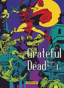 Grateful Dead Edition simple Tome 1