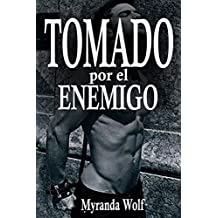 Tomado por el enemigo: (Erotica Gay BDSM)