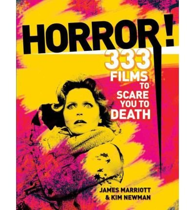 Horror! 301 Films to See Before a Zombie Sucks Out Your Eyeballs! by Marriott, James ( Author ) ON Aug-01-2010, Paperback