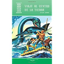 Viaje al centro de la Tierra (Ariel Juvenil Ilustrada)