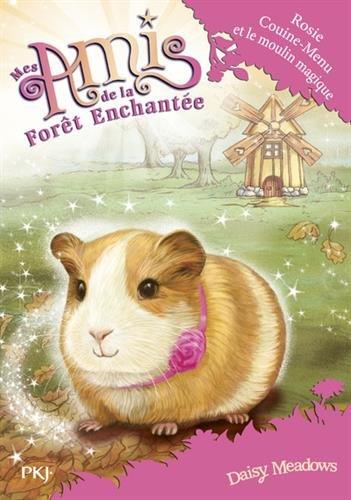8-mes-amis-de-la-foret-enchantee-rosie-couine-menu-et-le-moulin-magique-8