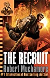 The Recruit  (Cherub Book 1) by Robert Muchamore