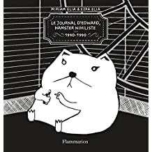 Journal d'Edward, hamster nihiliste (1990-1990)