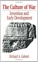 The Culture of War: Invention and Early Development (Contributions in Military Studies) by Richard A. Gabriel (1990-04-23)