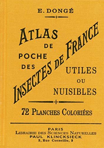 Atlas de poche des insectes de France utiles ou nuisibles