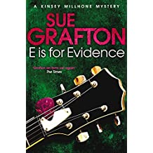 E is for Evidence (Kinsey Millhone Alphabet series Book 5)