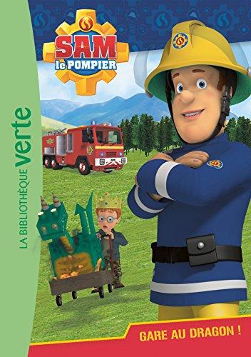 Sam le pompier 03 - Gare au dragon ! par Mattel