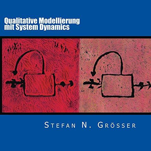 Qualitative Modellierung mit System Dynamics System-modellierung