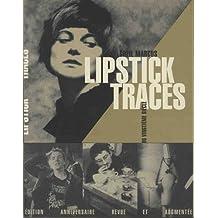 Lipstick Traces - Une histoire secrète du vingtième siècle (édition anniversaire)