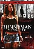 The Bunnyman Massacre - Uncut