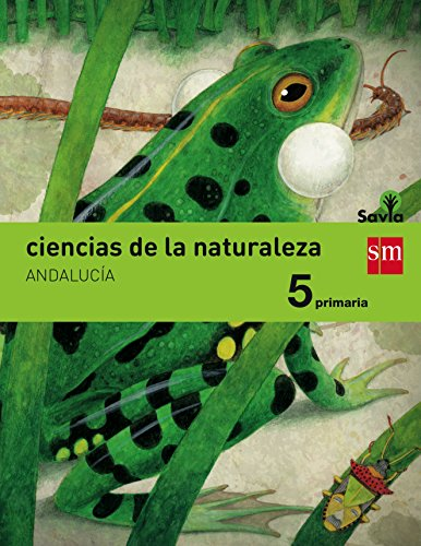 Ciencias de la naturaleza 5 primaria savia andalucía