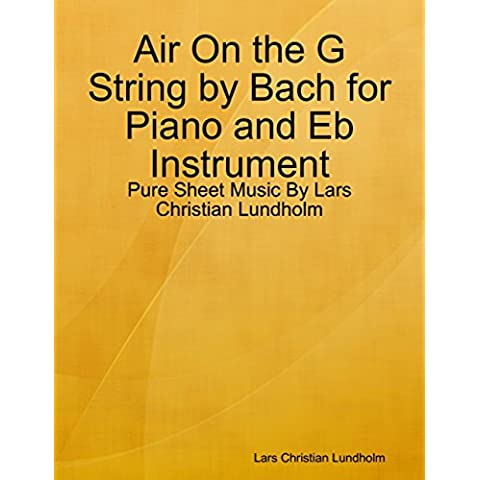 Air On the G String by Bach for Piano and Eb Instrument - Pure Sheet Music By Lars Christian Lundholm