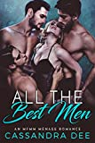 All the Best Men: An MFMM Menage Romance by Cassandra Dee front cover